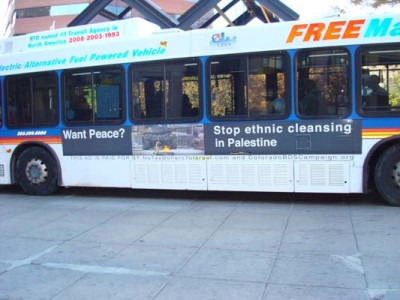 Denver, Colorado – October, 2013: This ad claims that Israel is responsible for ethnically cleansing Palestinians.