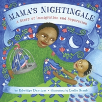 Mama's Nightingale: A Story of Immigration and Separation Book Cover
