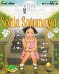 Sonia Sotomayor: A Judge Grows in the Bronx Book Cover