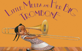 Little Melba and Her Big Trombone book