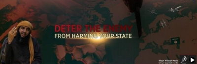ISIS propaganda video Deter the Enemy from Harming Your State encourages attacks